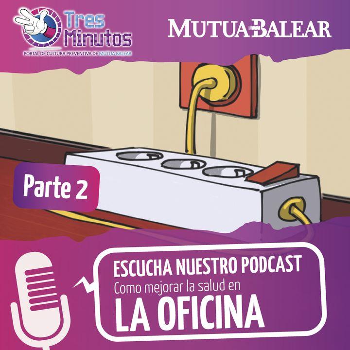 Cuidamostusalud.org: Episodio 4. Oficinas y despachos (parte 2)