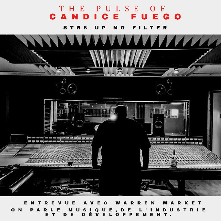 Episode 113 - The Pulse Of Candice Fuego