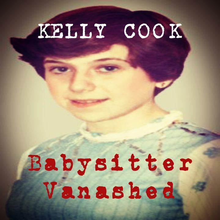 E11 Kelly Cook - Babysitter Vanished
