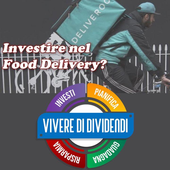 Investire nel Food Delivery?