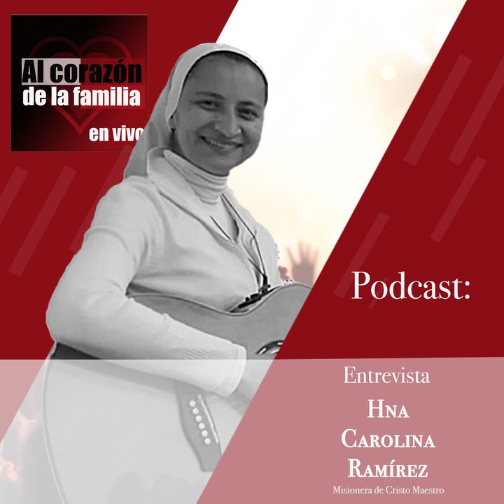 Entrevista Hna Carolina Ramírez