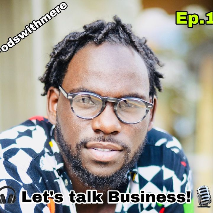Let's Talk About Business. Ep.1
