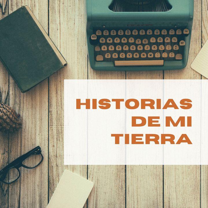 Historias de mi tierra.