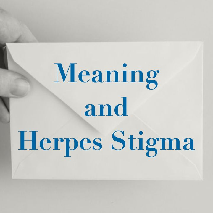 Meaning and Herpes Stigma