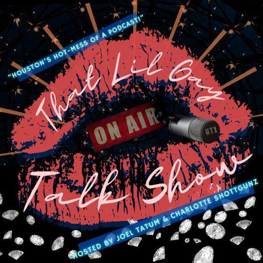 That Lil Gay Talk Show!