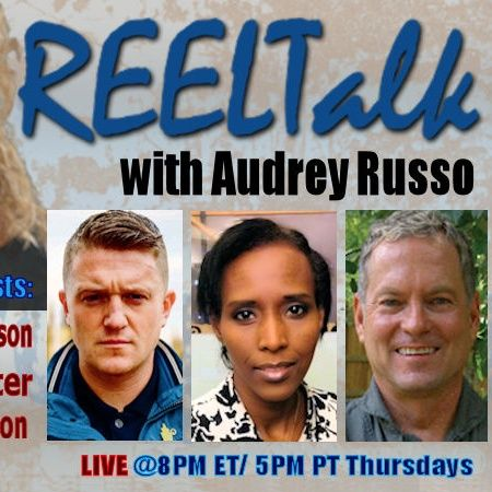 REELTalk: LTC Buzz Patterson, Mona Walter in Sweden and Tommy Robinson in the UK
