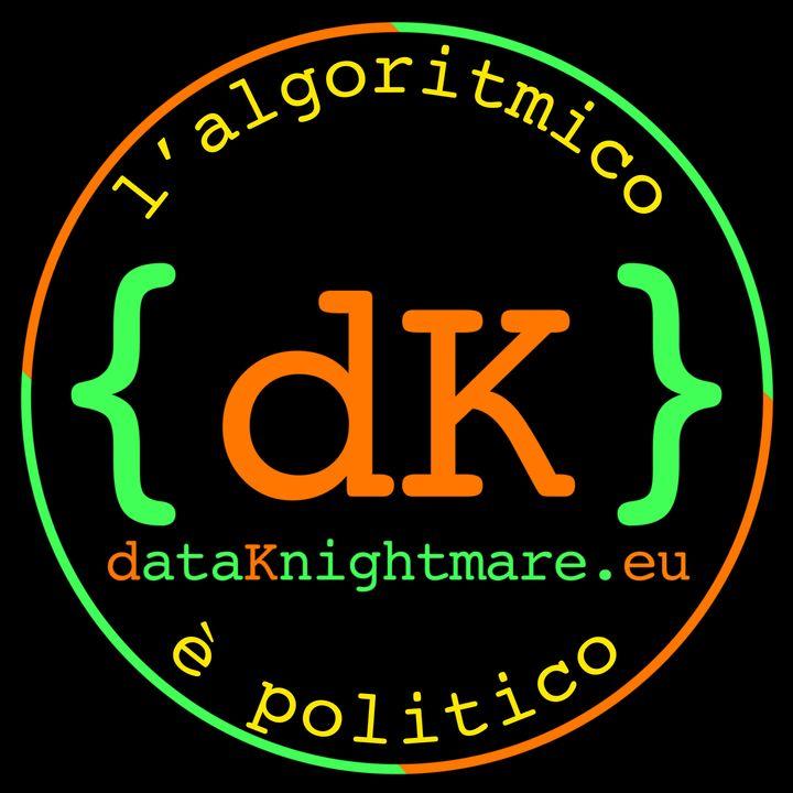 DataKnightmare: L'algoritmico è politico