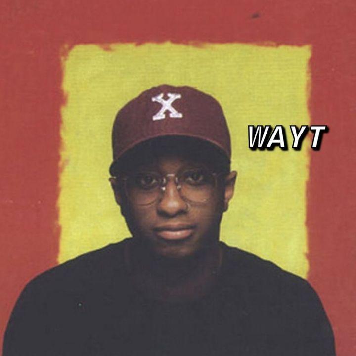 WAYT EP. 122