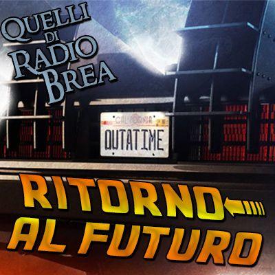 QDRB S5E02 - RITORNO AL FUTURO!