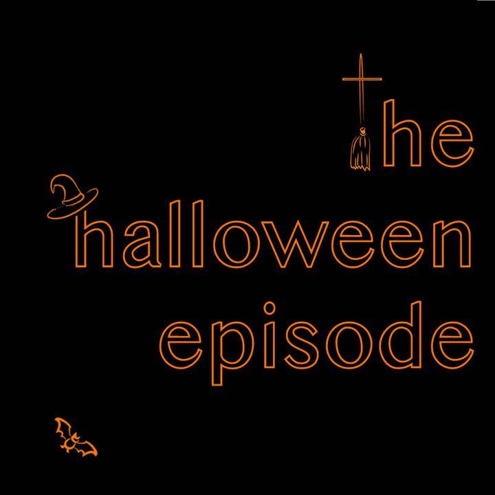 The Halloween Episode