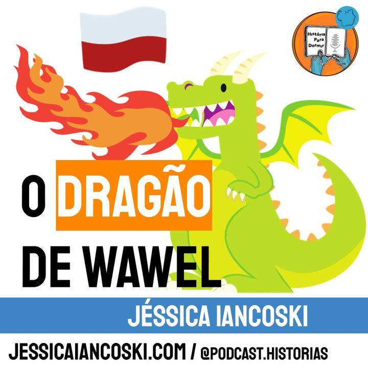 [T3 #3] O Dragão de Wawel - Lenda da Polônia   Smok Wawelski
