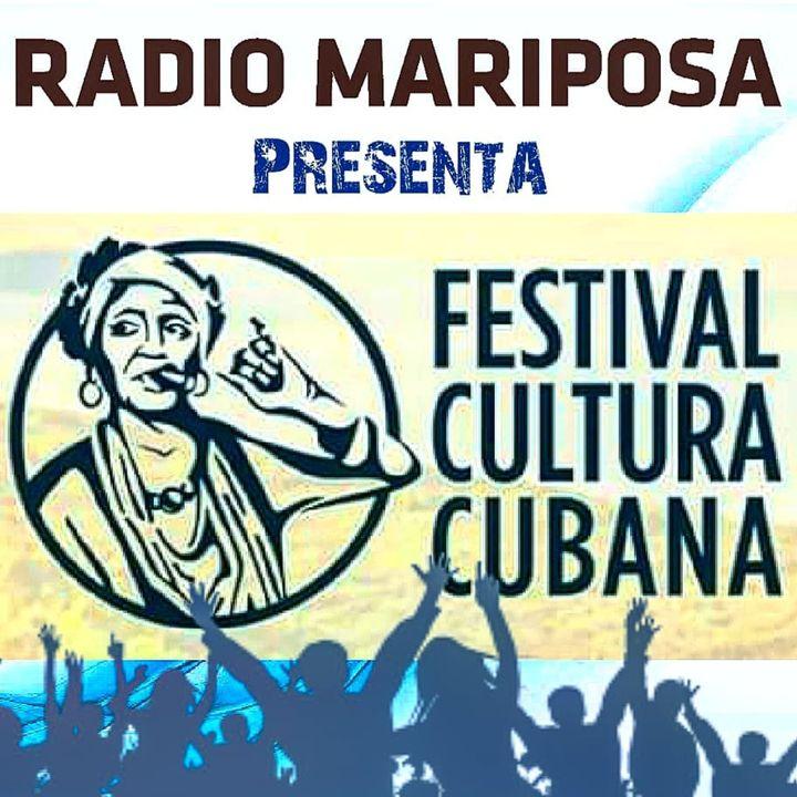 Aspettando Il Festival della Cultura Cubana - 110(ma) Puntata di Radio Mariposa Show