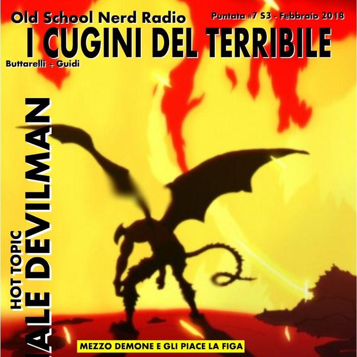 Ep.19 - Che Il Diavolo Ti Porti : Speciale Devilman