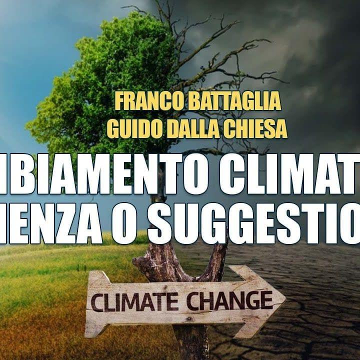 Intervista doppia sul cambiamento climatico problema reale o macchinazione delle élite