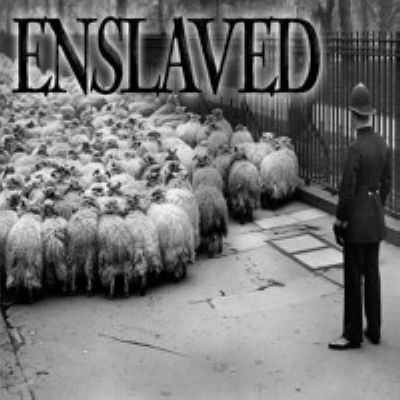 Enslaved - It's Time We Find Out What's Real