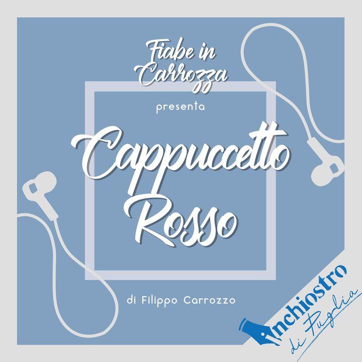 Cappuccetto Rosso (Inchiostro di Puglia)