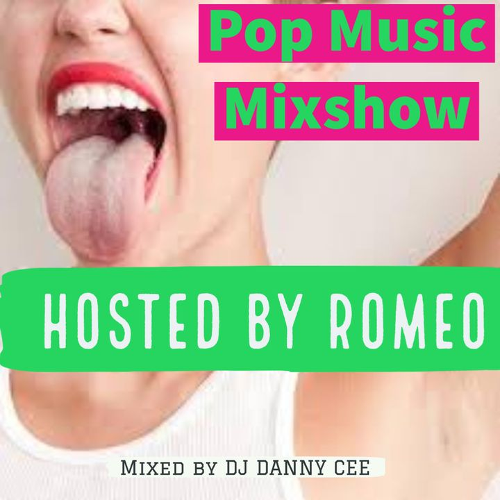 AUGUST Pop & Top 40 Mix 2020 #2 - Hosted by Romeo mixed by DJ Danny Cee Final