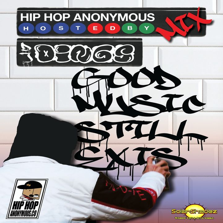 The Hip Hop Anonymous Mix Vol.19 Hosted And Mixed By Dj Dings