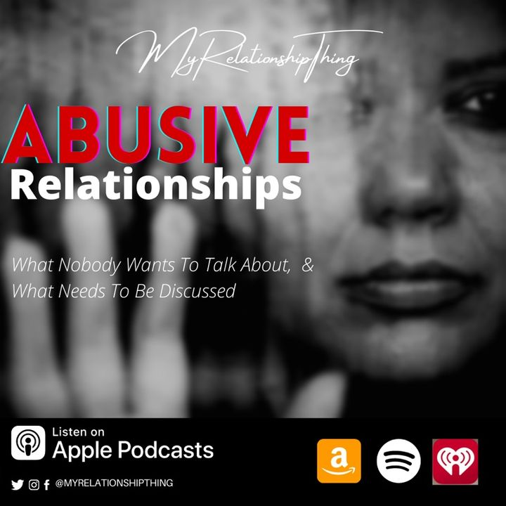 Navigating Abusive Relationships S2.E9
