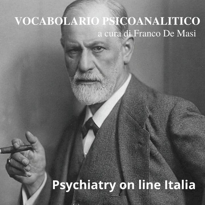 Vocabolario Psicoanalitico a cura di Franco De Masi