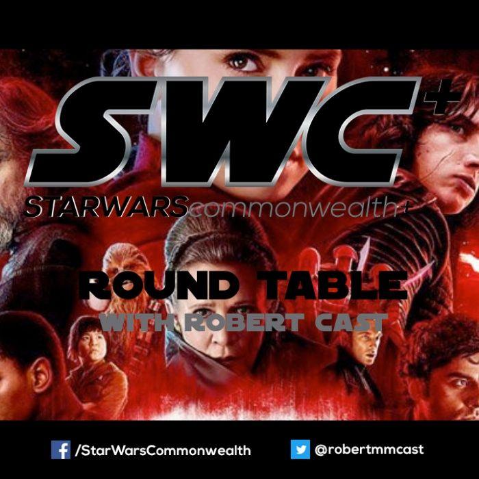 SWC+ Round Table Retrospective - The Last Jedi