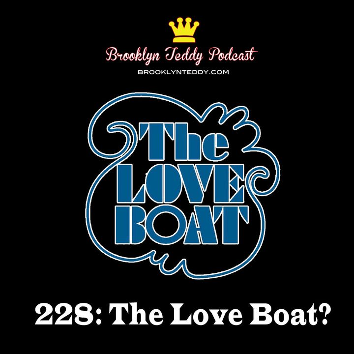 228: The Love Boat?