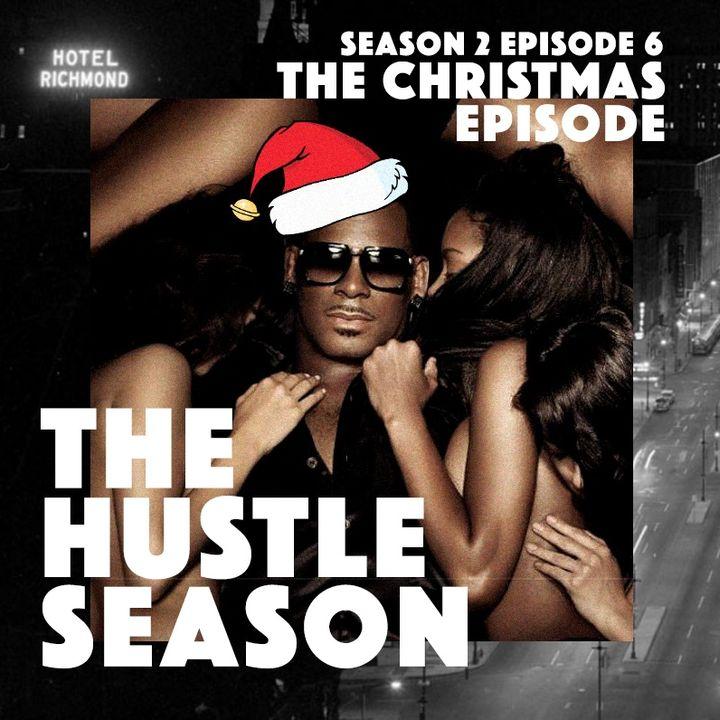 The Hustle Season 2: Ep. 6 The Christmas Episode