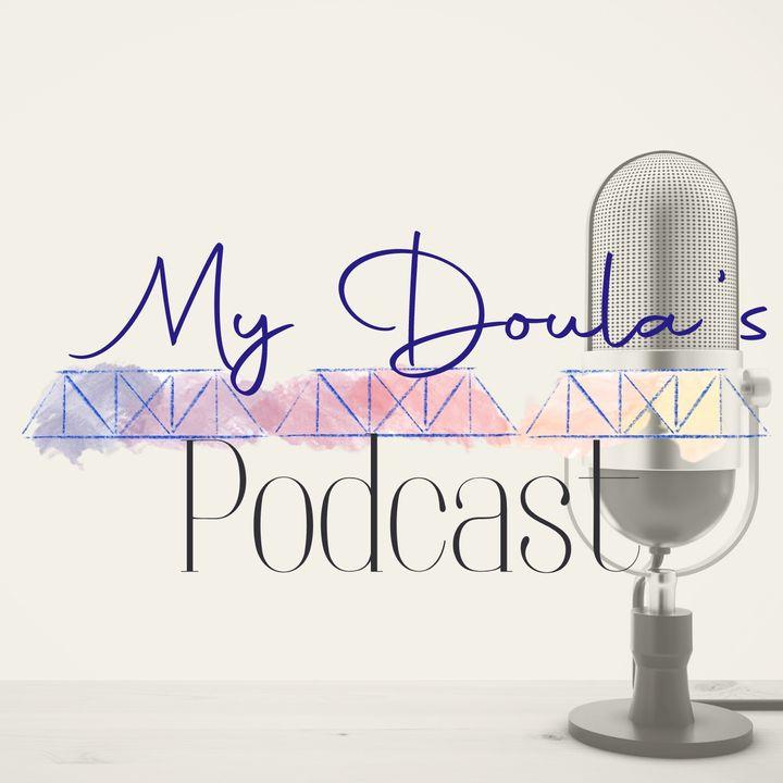 My Doula's Podcast