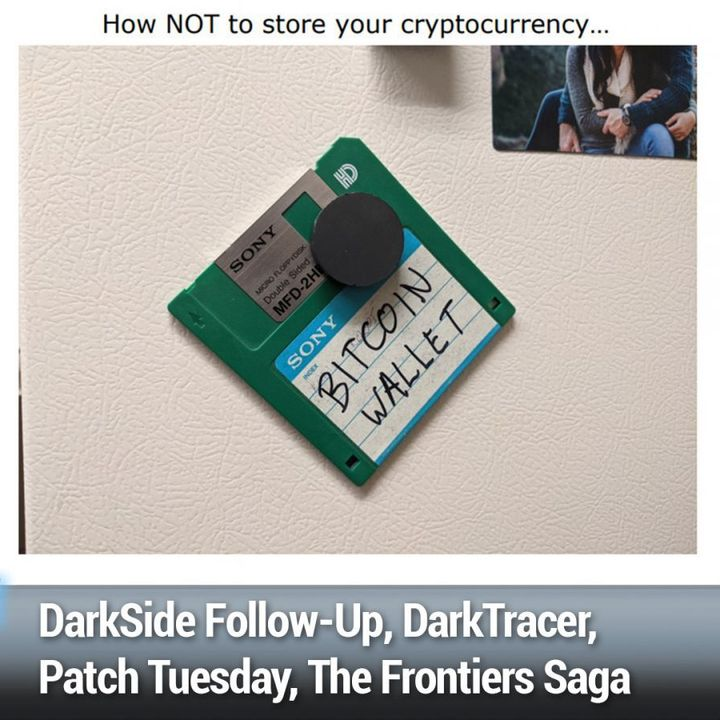 SN 819: The WiFi Frag Attacks - DarkSide Follow-Up, DarkTracer, Patch Tuesday, The Frontiers Saga