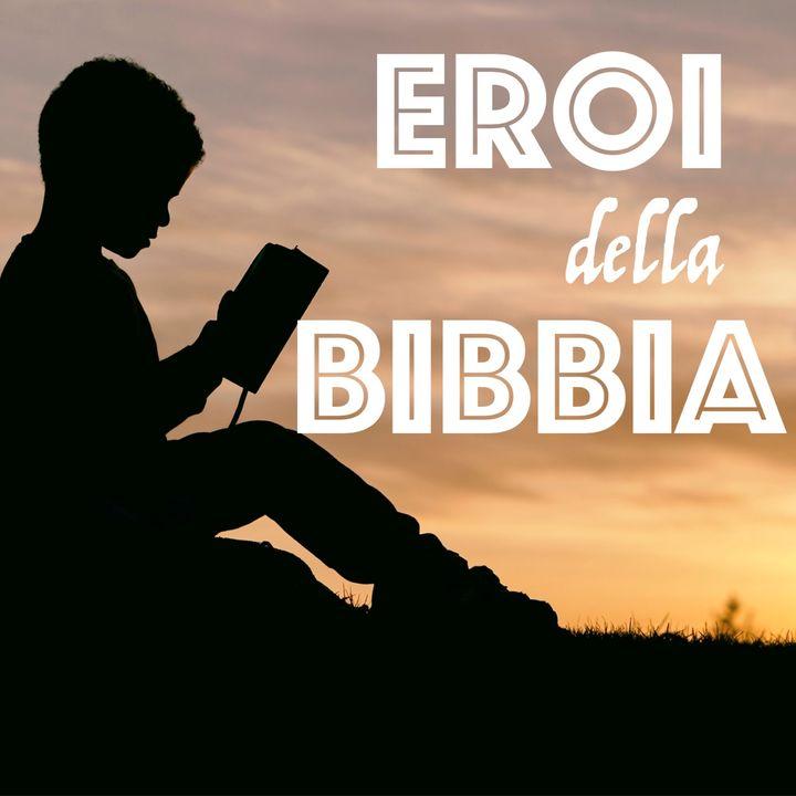 Eroi della Bibbia - 11. Giovanni, il discepolo amato