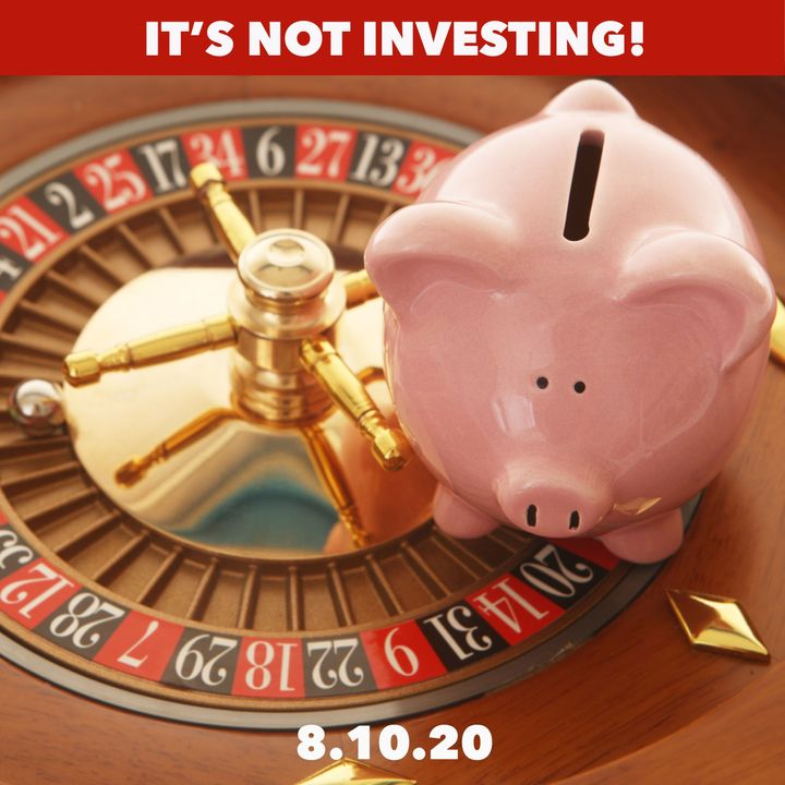 Confusing Gambling With Investing