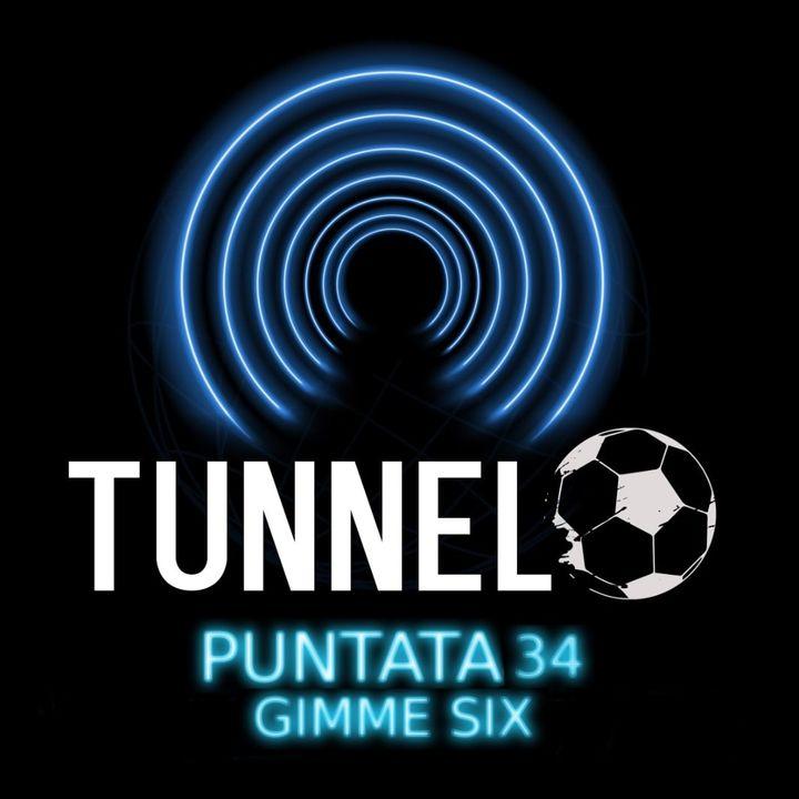 Puntata 34 - Gimme Six
