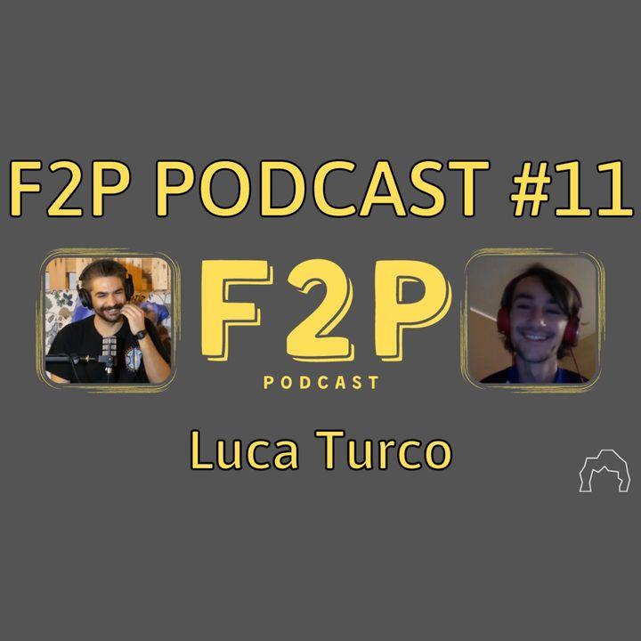 Il Percorso da Allenatore di Luca Turco | F2P #11 - Luca Turco