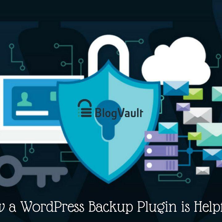 WordPress Backup Plugin is Helpful