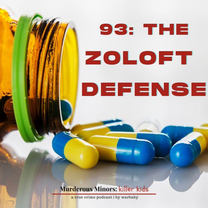 The Zoloft Defense (Gavon Ramsey)