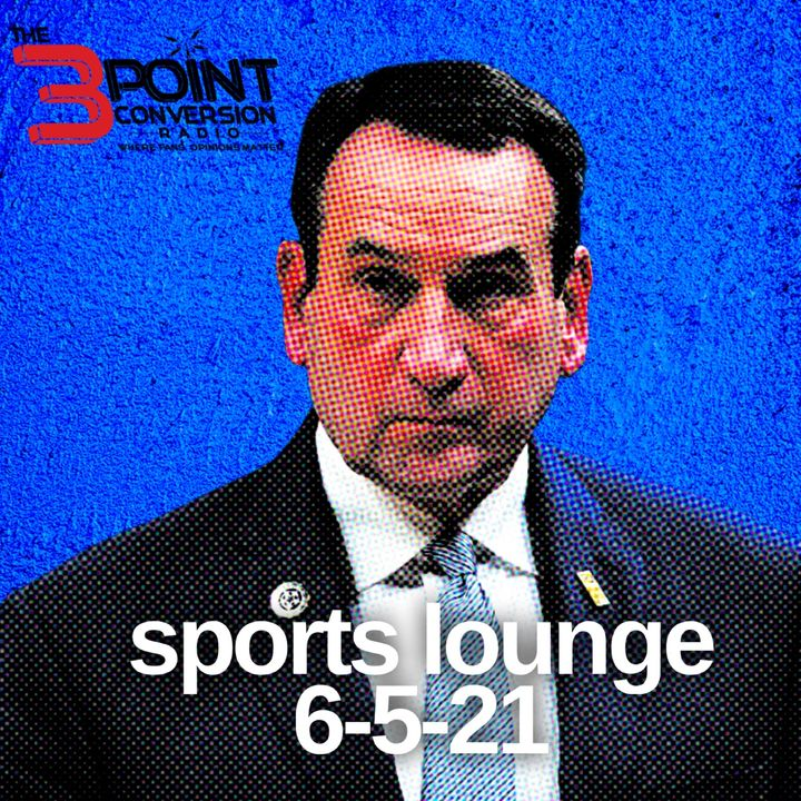 The 3 Point Conversion Sports Lounge - Should Dame Lillard Leave, NBA Playoff Excitement, Coach K Really Leaving, Early MLB MVP