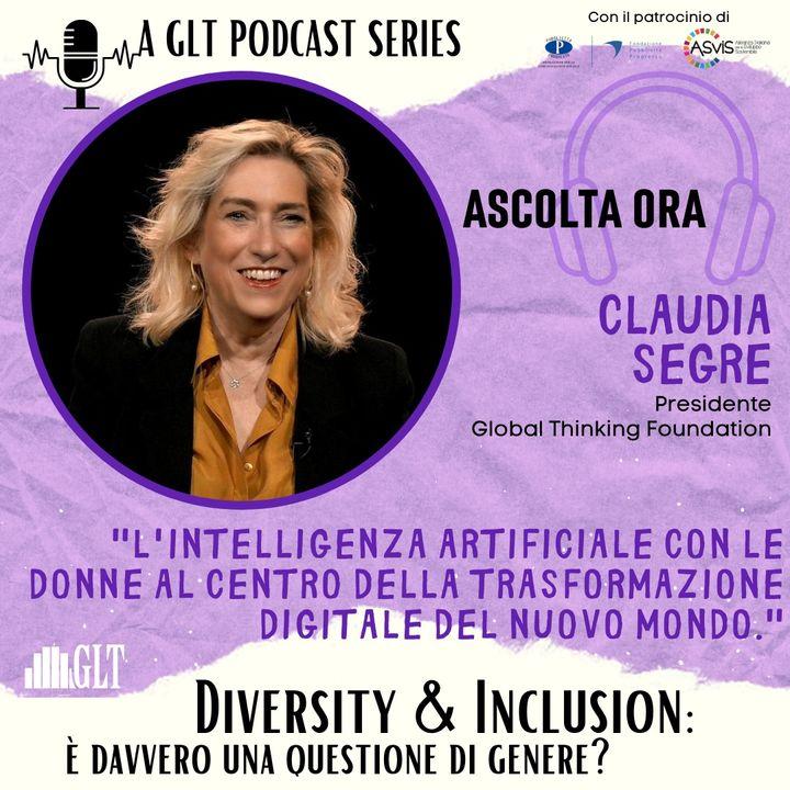 6. Donne, AI e la sfida della digitalizzazione. Dopo i 30 anni abbiamo davvero delle possibilità?, con Claudia Segre
