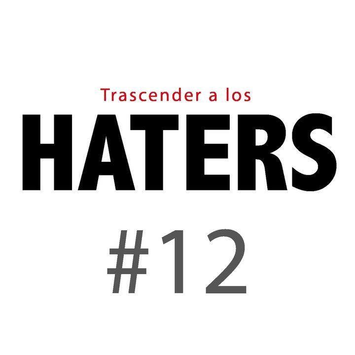 Haters#12: Ejemplo de un proceso sobre una crítica