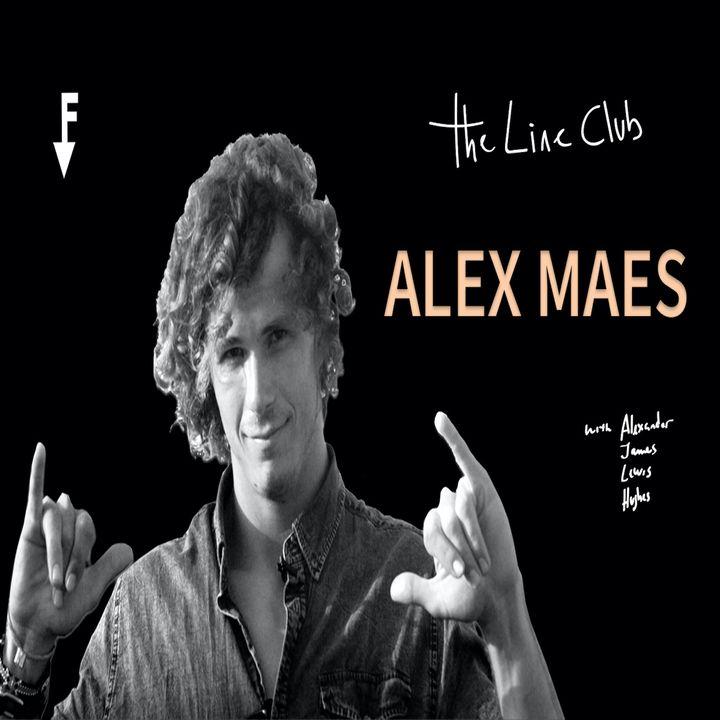 The Line Club - Episode 1   ALEX MAES