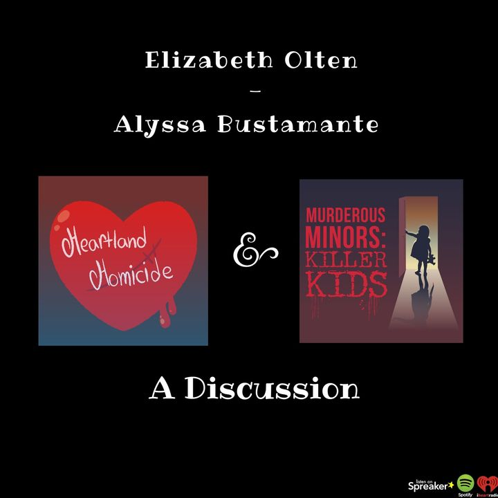 A Discussion with Heartland Homicide ft. warbaby (Alyssa Bustamante)