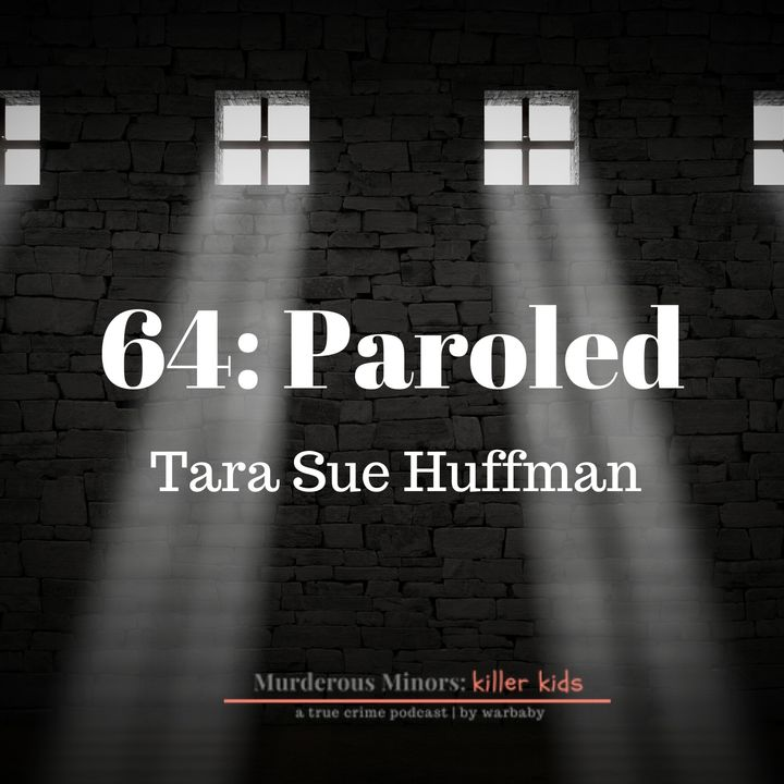 Paroled - Tara Sue Huffman (Timothy Buss)