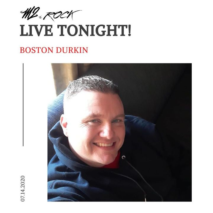 BOSTON DURKIN LIVE on M2 THE ROCK