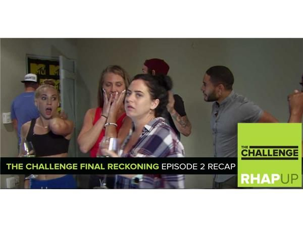 MTV Reality RHAPup | The Challenge Final Reckoning Episode 2 Recap Podcast