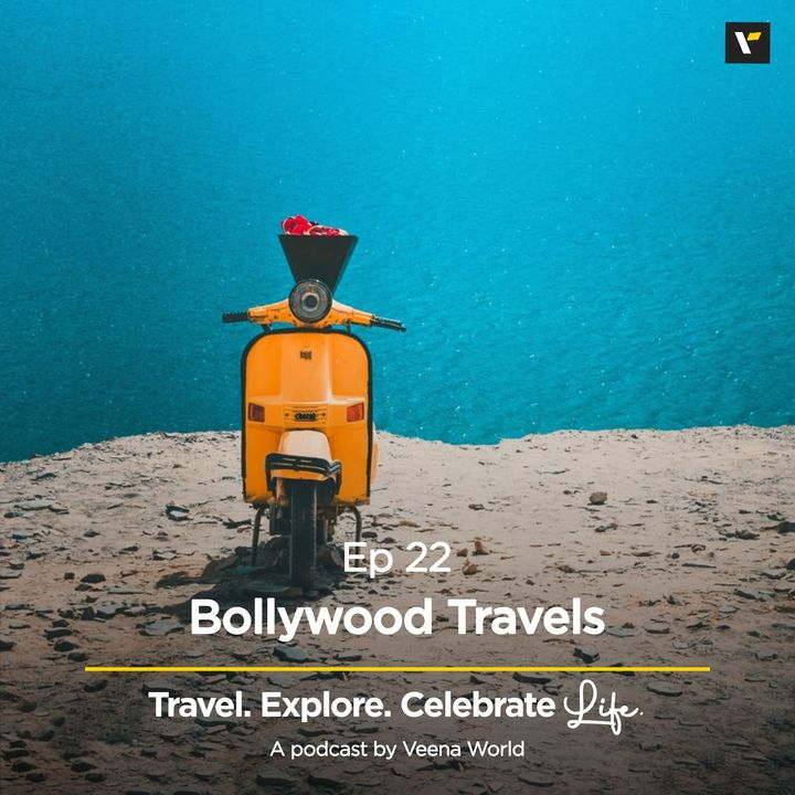 Ep 22: Bollywood Travels