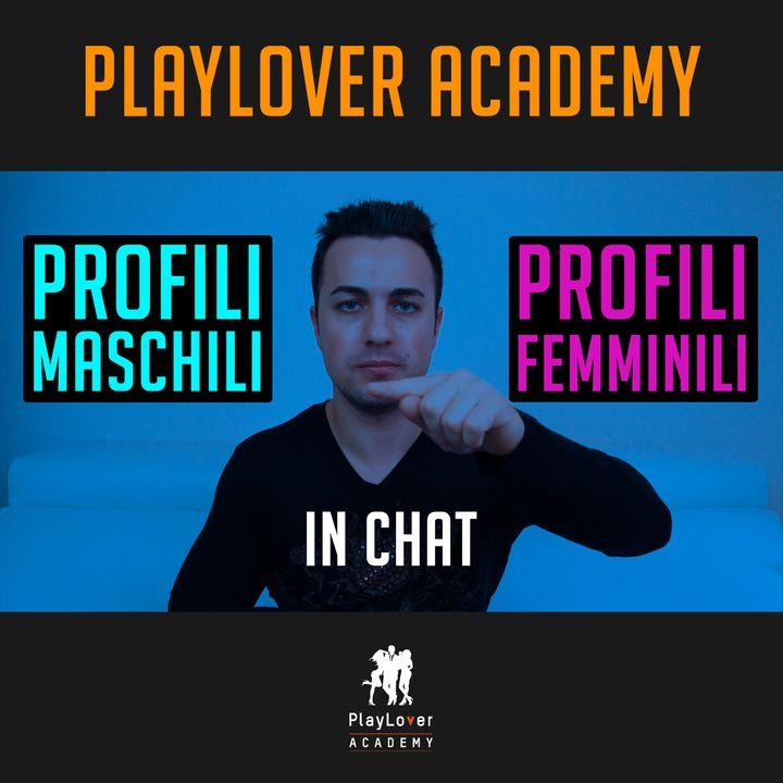401 - Profili Maschili VS Profili Femminili in chat