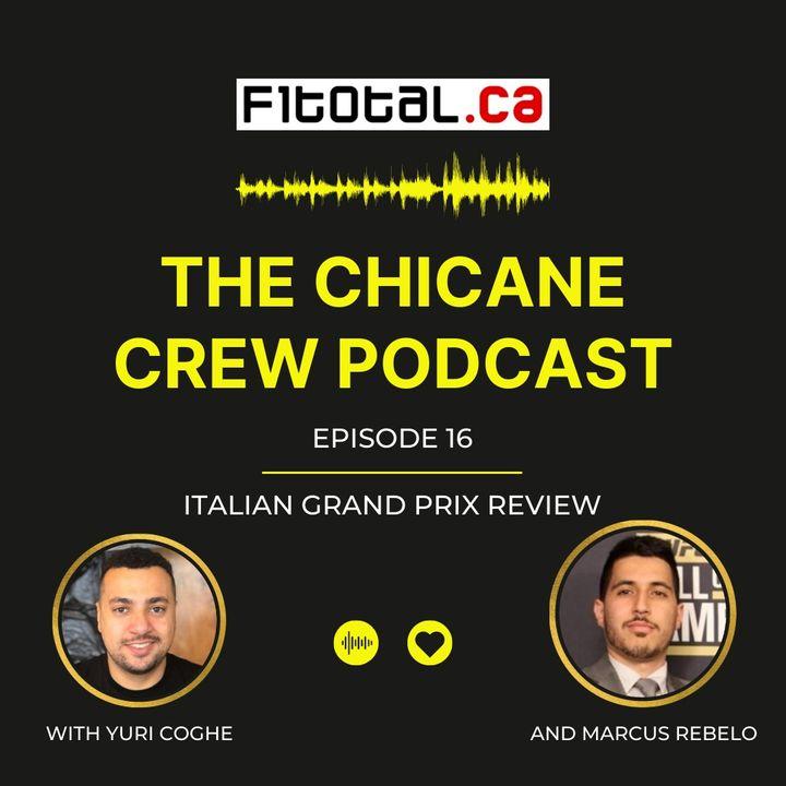 Episode 16 - Italian Grand Prix Review