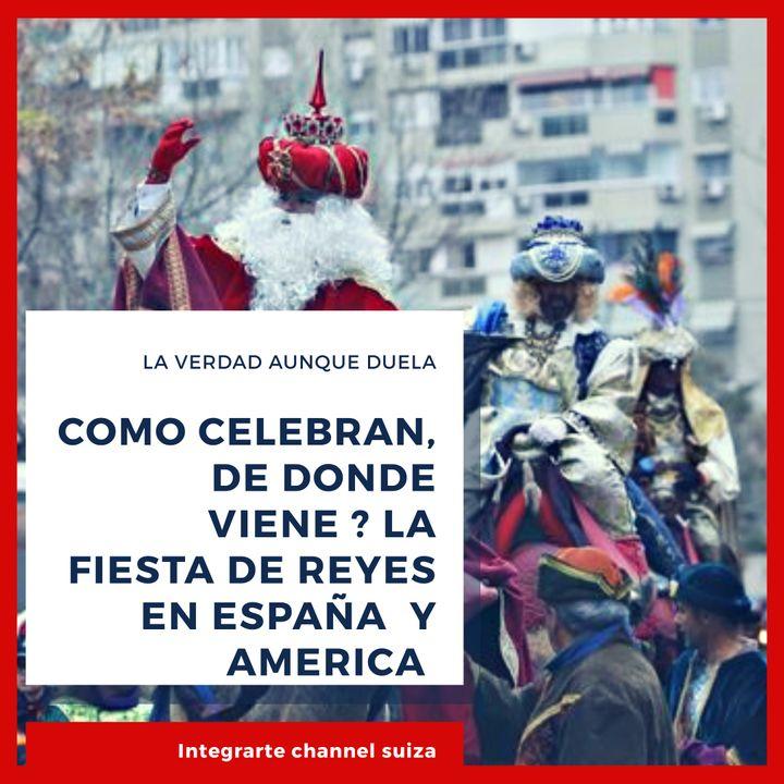 Como celebran el dia de reyes y donde nacio la tradicion