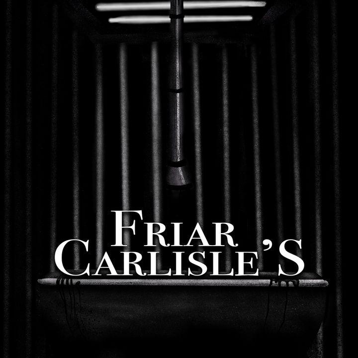 Chapter 25: Friar Carlisle's