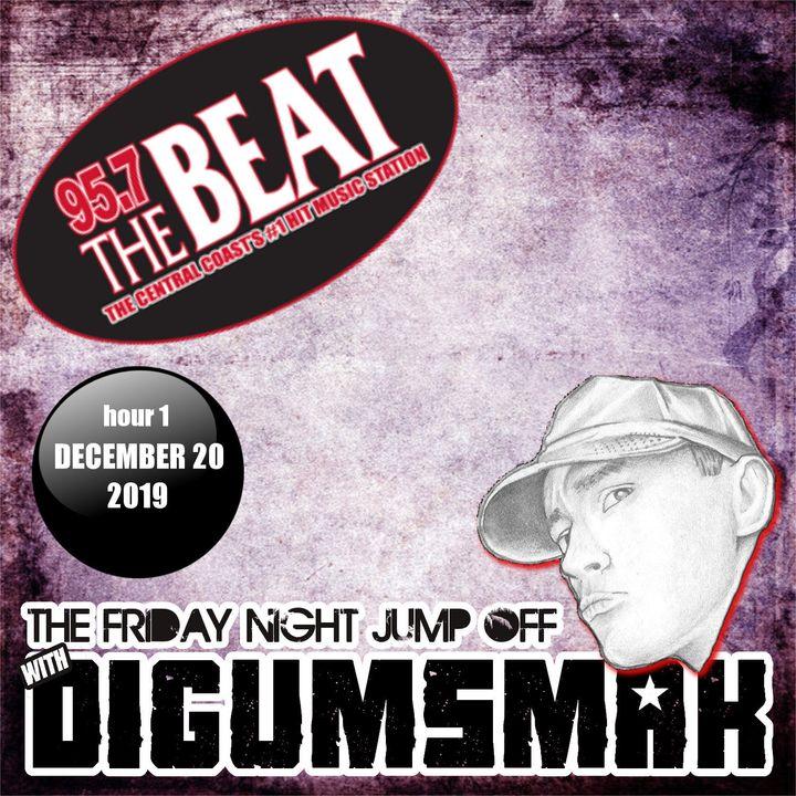 KPAT 95.7 THE BEAT .. The Friday Night Jump Off Hour 1 .. digumsmak .. 12-20-2019