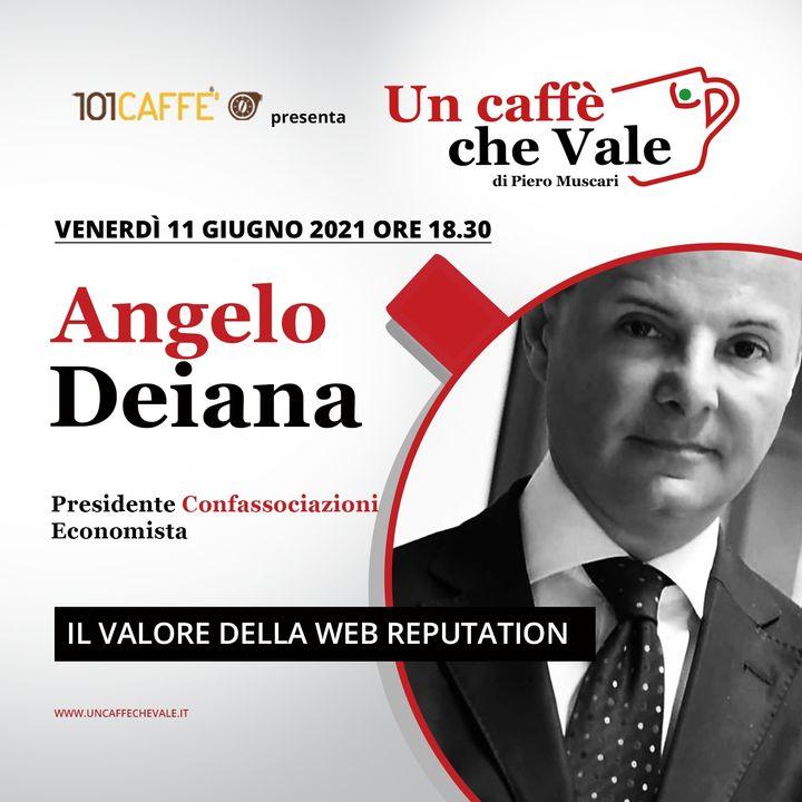 Angelo Deiana: Il valore della Web Reputation